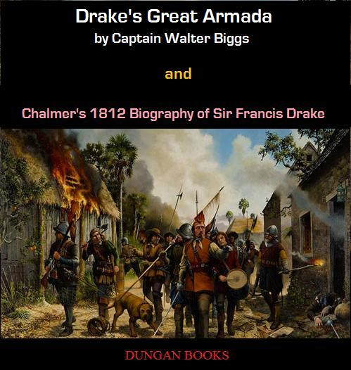 Drake's Great Armada by Captain Walter Biggs