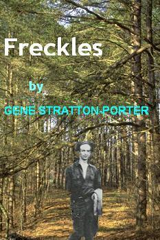 Freckles by Gene Stratton-Porter