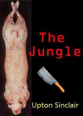 the extreme horrors in upton sinclairs book the jungle Upton sinclair: the horrors of american capitalism in upton sinclair's novels the jungle, oil: a novel, and the coal war, he supports socialism by revealing the terrible conditions faced.