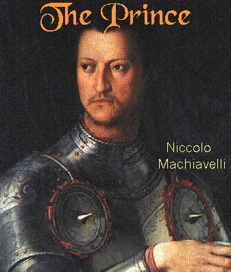 Machiavelli – The Prince