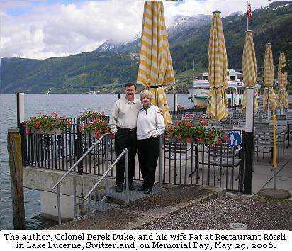 Colonel Derek Duke and his wife, Pat, at  Restaurant R�ssli in Lake Lucerne, Switzerland two weeks prior to the terrorist attacks of 9/11/01